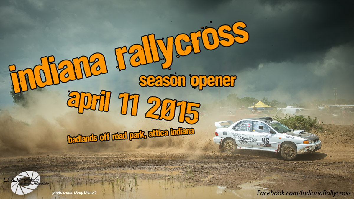 Indiana Rallycross Season Opener April 11, 2015
