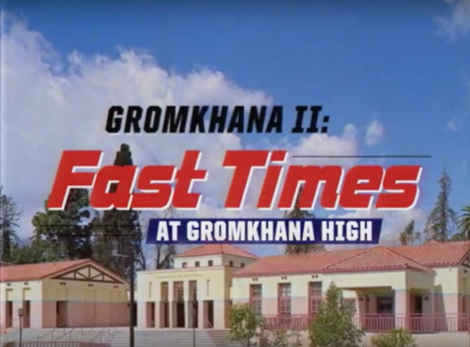 Gromkhana II: Fast Times At Gromkhana High